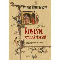 Roslyn, potulná pěvkyně - Hamiltonová Sylvian