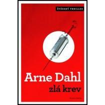 Arne Dahl: Zlá krev