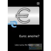 Euro ano/ne?