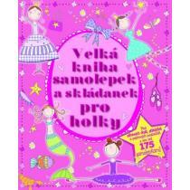 Velká kniha samolepek a skládanek pro holky