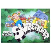 Pepa hledá superbar