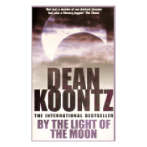 By the Light of the Moon - Koontz Dean
