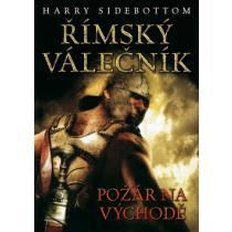 Římský válečník - Požár na východě - Sidebottom Harry