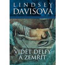 Vidět Delfy a zemřít - Davisová Lindsey