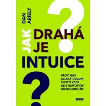 Jak drahá je intuice? - Dan Ariely