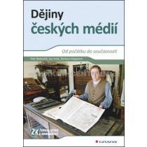 Dějiny českých médií - Od počátku do současnosti - Bednařík
