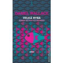 Velká ryba - Wallace Daniel