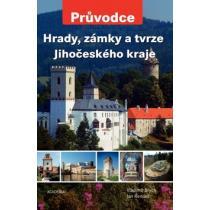 Hrady, zámky a tvrze Jihočeského kraje - Průvodce - Brych Vladimír,