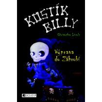 Kostík Billy - Výprava do Záhrobí - Lincoln Christopher