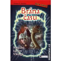 Brána času - Magický kámen Vikingů - Brezina Thomas