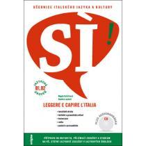 SÍ! Učebnice italského jazyka a kultury - Kučerková Magda, Laudani
