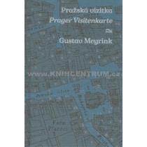 Pražská vizitka/ Prager Visitenkarte - Meyrink Gustav