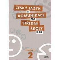 Český jazyk a komunikace pro SŠ 2 - Bozděchová Ivana