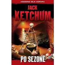 Po sezoně - Moderní díla hororu - Ketchum Jack