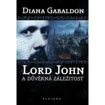 Lord John a důvěrná záležitost - Gabaldon Diana