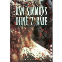 Ohně z ráje - Simmons Dan
