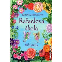Rafaelova škola - Vílí křídla - Štulcová Renata