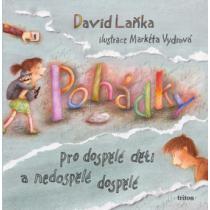 Pohádky pro dospělé děti a nedospělé dospělé - Laňka David