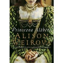 Princezna Alžběta - Weirová Alison