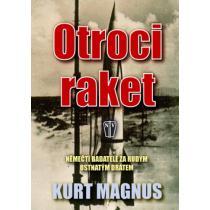 Otroci raket - Němečtí badatelé za rudým ostnatým drátem - Magnus