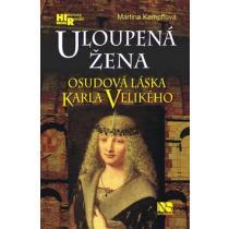 Uloupená žena - Osudová láska Karla Velikého - Kempffová Martina
