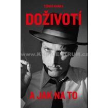 Tomáš Hanák - Doživotí a jak na to - Hanák Tomáš