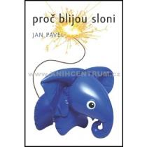 Proč blijou sloni - Pavel Jan