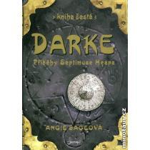 Darke - Příběhy Septimuse Heapa - kniha šestá - Sageová Angie