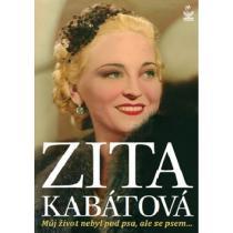 Zita Kabátová - Můj život nebyl pod psa, ale se psem... - Kabátová