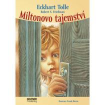 Miltonovo tajemství - Tolle Eckhart