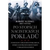 Po stopách nacistických pokladů - Edsel Robert M.