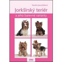 Jorkšírský teriér a jeho barevné varianty - Javorčeková Sandra