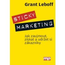 Sticky marketing - Leboff Grant