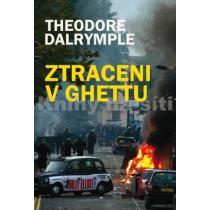 Ztraceni v ghettu - Dalrymple Theodore