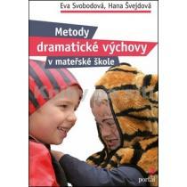 Metody dramatické výchovy v mateřské škole - Svobodová Eva,