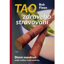 Tao zdravého stravování - Dietní moudrost podle tradiční čínské