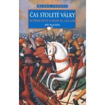 Čas stoleté války - Rytířské bitvy a osudy III. 1356-1450 - Kovařík