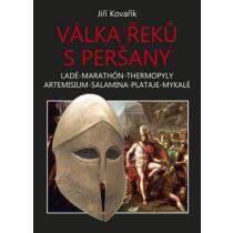 Válka Řeků s Peršany - Kovařík Jiří