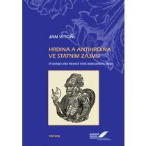 Hrdina a antihrdina ve státním zájmu - Vitoň Jan