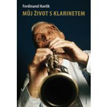 Můj život s klarinetem - Vzpomínky legendárního kapelníka divadla