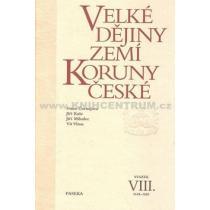 Velké dějiny zemí Koruny české VIII. - Čornejová Iva