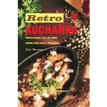 Retro kuchařka - Domácí recepty z 19. a 20. století - Momčilová