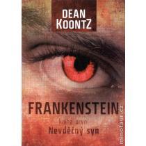 Frankenstein - Nevděčný syn - kniha první - Koontz Dean