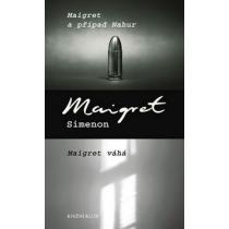 Maigret a případ Nahur, Maigret váhá - Simenon Georges