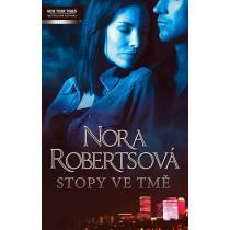 Stopy ve tmě - Robertsová Nora
