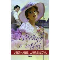 Všechno o vášni - Laurensová Stephanie