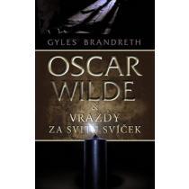 Oscar Wilde: Vraždy za svitu svíček - Brandreth Gyles