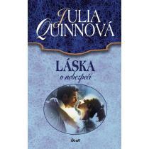 Láska v nebezpečí - Quinnová Julia