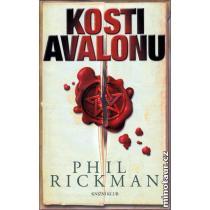 Kosti Avalonu - Rickman Phil