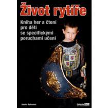Život rytíře - Balharová Kamila